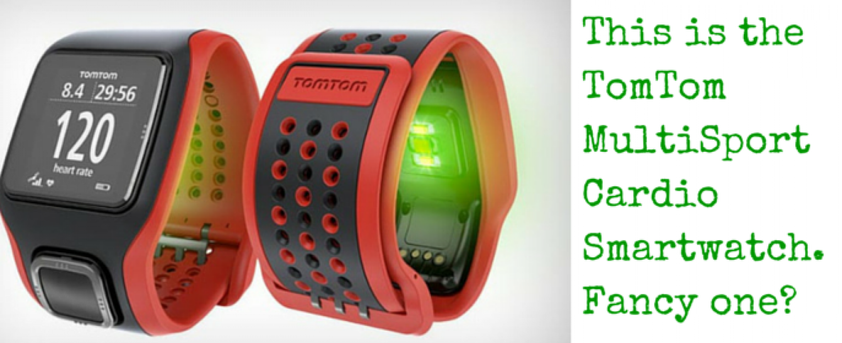 Win A TomTom MultiSport Cardio Smartwatch Worth Over £250
