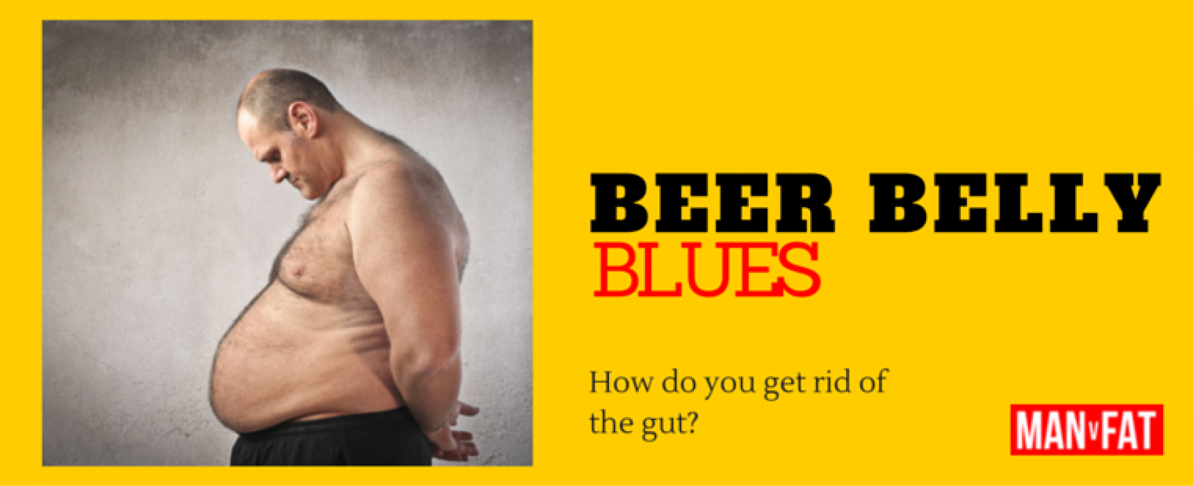 How Do You Beat The Beer Belly?