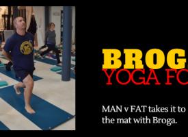 MAN v FAT Goes Broga