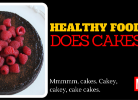 Healthy Food Porn – Sexy Cakes That Won't Kill You