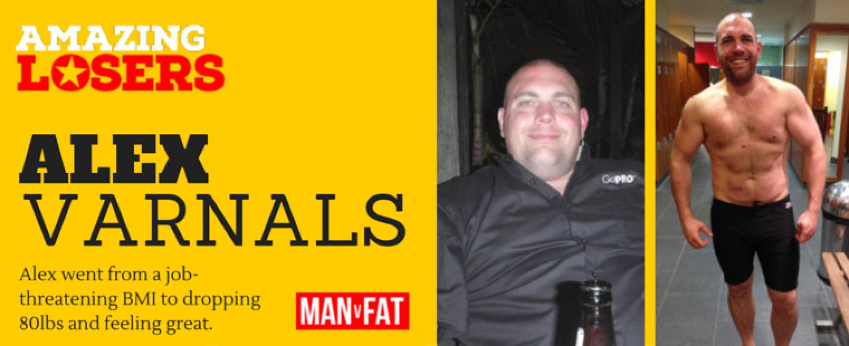 Amazing Loser – Alex Varnals – Weight Loss Stories