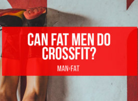 Can Fat Men Do CrossFit?