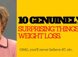 10 Genuinely Surprising Things About Weight Loss