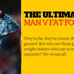 Photo: The Ultimate MAN V FAT Football Team