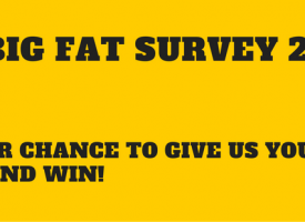 Take The 2016 Big Fat Survey And Win Big!