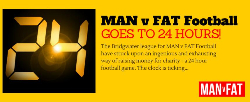 24 Hours Of MAN v FAT Football