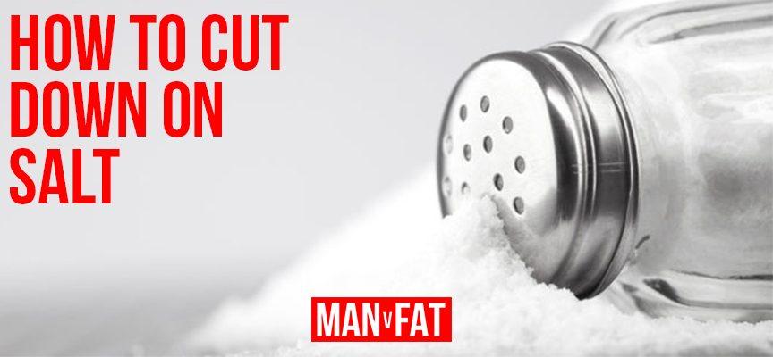 How to cut down on salt