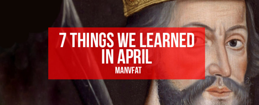 7 things we learned in April