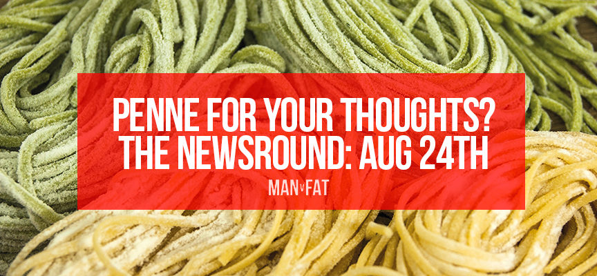 Penne for your thoughts? | The MAN v FAT Newsround 24th Aug