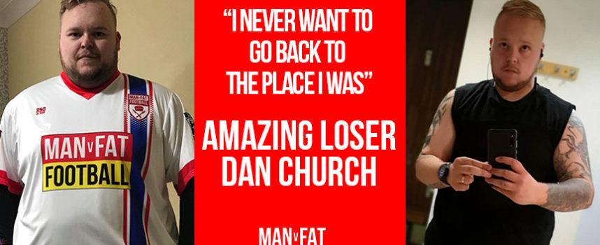 Dan v Fat – Amazing Loser Dan Church