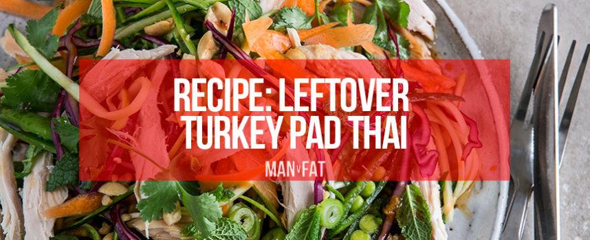 RECIPE: Leftover turkey pad thai