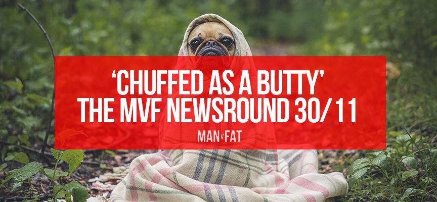 Chuffed as a butty – The MVF Newsround 30/11/18