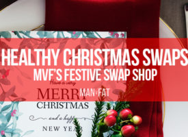 Healthy Christmas swaps: the MVF Festive Swap Shop!