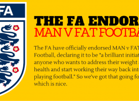 The FA Officially Endorses MAN v FAT Football