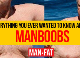 Everything you ever wanted to know about manboobs