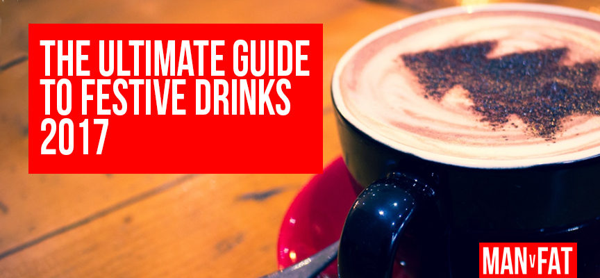 The ultimate guide to festive drinks 2017 – part 2
