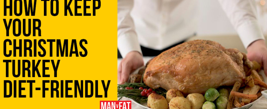 How to make your Christmas turkey diet-friendly
