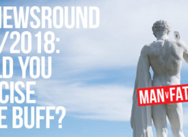 MAN v FAT Newsround 26/1/2018: Exercising in the buff?