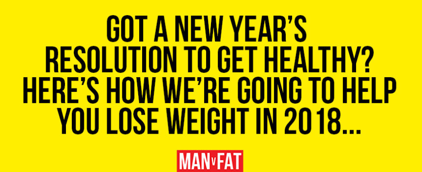 Here's how MAN v FAT is going to help you lose weight in 2018