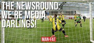 Photo: MAN v FAT Newsround 23/2/2018: Media darlings