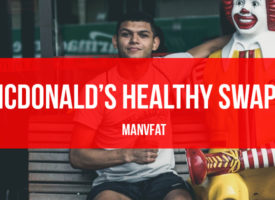 McDonald's Healthy Swaps: The MAN v FAT Swap Shop