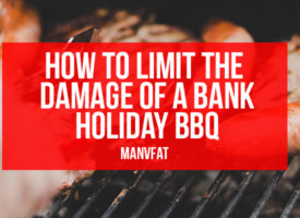 How to limit the damage of a bank holiday BBQ
