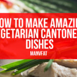 Photo: How to make amazing vegetarian Cantonese dishes
