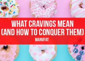 What cravings mean and how to conquer them