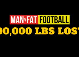 MAN v FAT Football Hits 100,000 lbs Lost