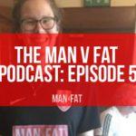 Photo: MAN v FAT Podcast: Episode 5