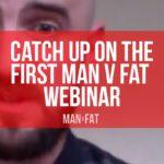 Photo: MAN v FAT webinar: catch up now