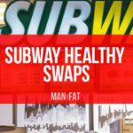 Photo: Subway Healthy Swaps: The MAN v FAT Swap Shop