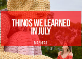 Things we learned in July