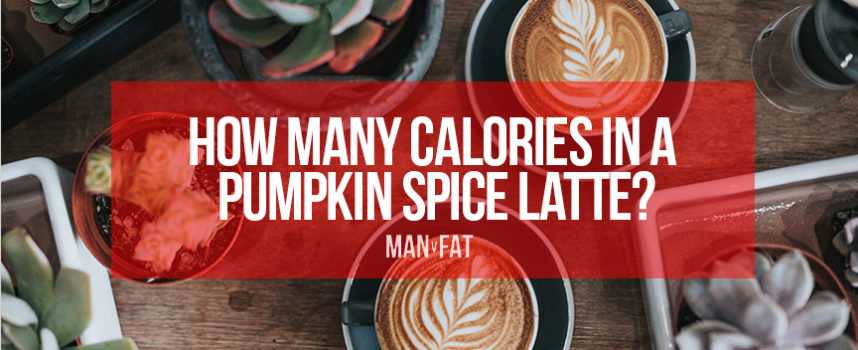 How many calories in a Pumpkin Spice Latte?