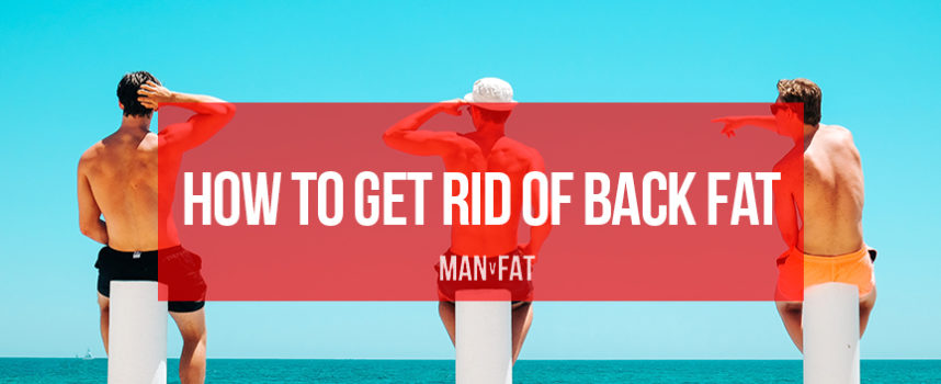 Will losing weight get rid of back fat?