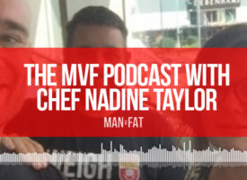 MAN v FAT Podcast episode 9 – food glorious food