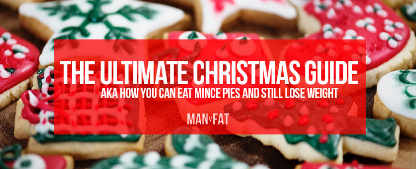 The ultimate MAN v FAT guide to Christmas 2018