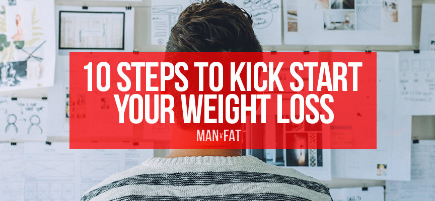 10 steps to kickstart your weight loss