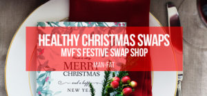Photo: Healthy Christmas swaps: the MVF Festive Swap Shop!